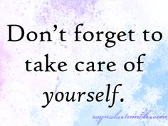 4574164-take-care-of-your-health-quotes