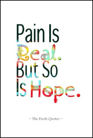 Pain-Is-Real.-But-So-Is-Hope.